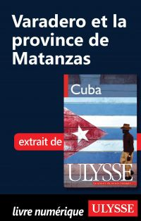 Varadero et la province de ...