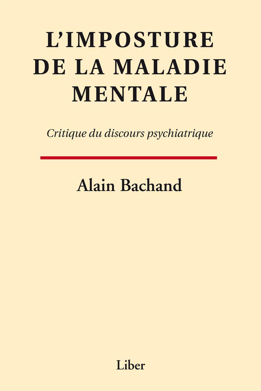 Imposture de la maladie mentale (L')