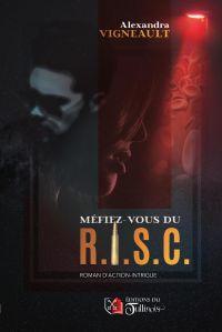 Méfiez-vous du R.I.S.C.