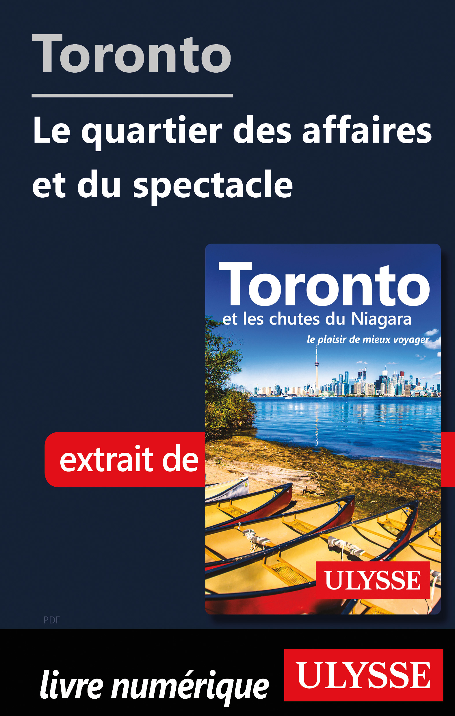 Toronto - quartier des affaires et du spectacle
