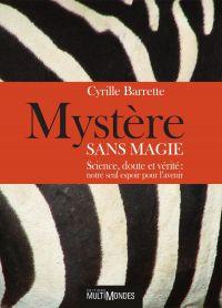 Mystère sans magie : scienc...