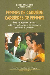 Femmes de carrière, carrièr...