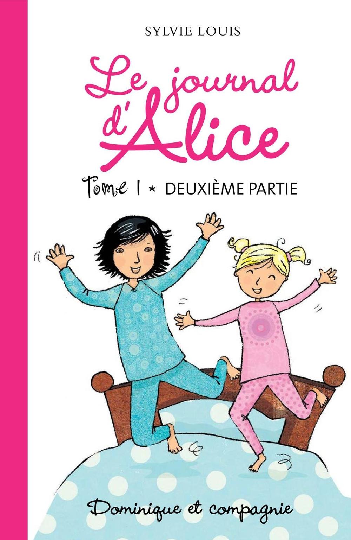 Le journal d'Alice tome 1 - 2e partie