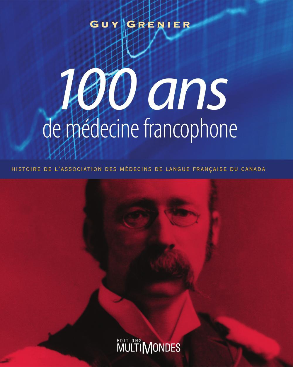 100 ans de médecine francop...