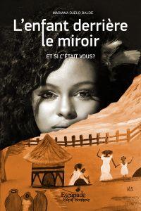 L'enfant derrière le miroir