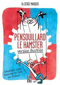 Pensouillard le hamster, version illustrée