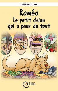 Roméo - Le petit chien qui ...