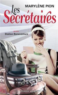 Les secrétaires  03 : Station Bonaventure
