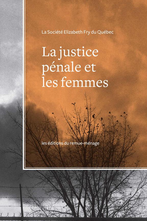 La justice pénale et les femmes