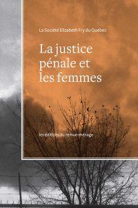 La justice pénale et les fe...