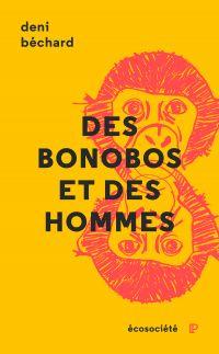 Des bonobos et des Hommes