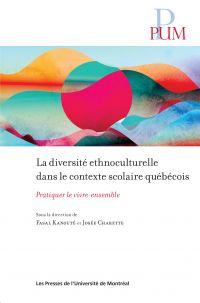 La diversité ethnoculturelle dans le contexte scolaire québécois