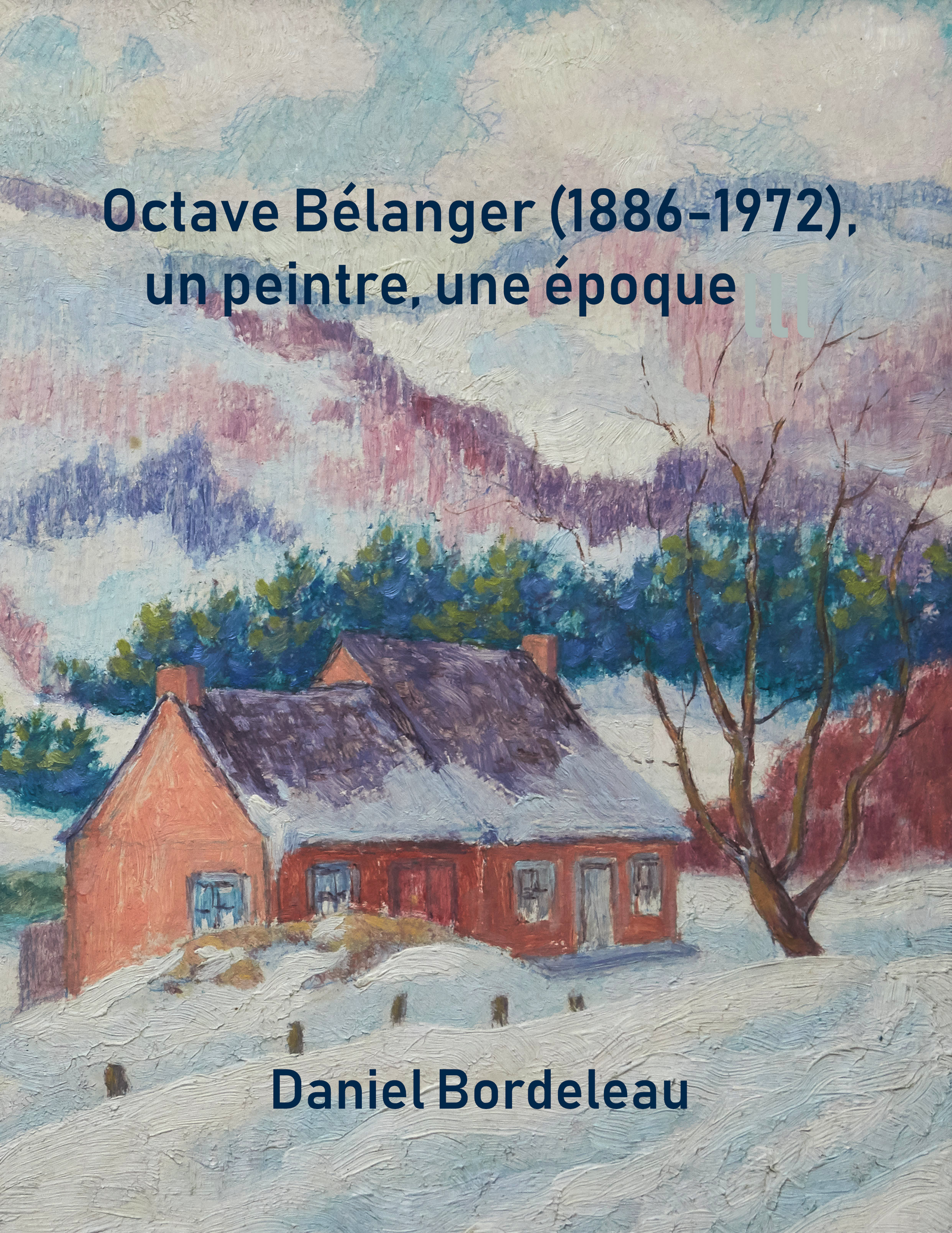 Octave Bélanger (1886-1972)...
