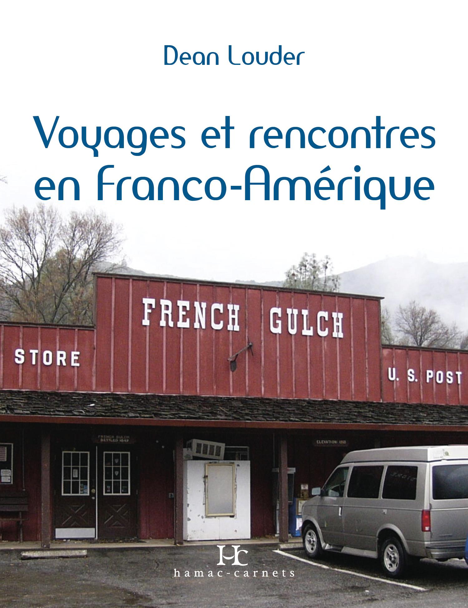 Rencontres et voyages en Franco-Amérique