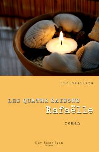 Les quatre saisons: Rafaëlle