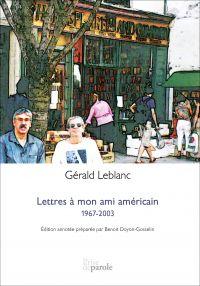 Lettres à mon ami américain: 1967-2003