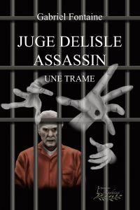 Juge Delisle assassin
