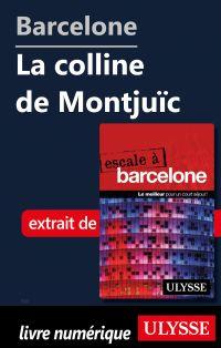 Barcelone - La colline de M...