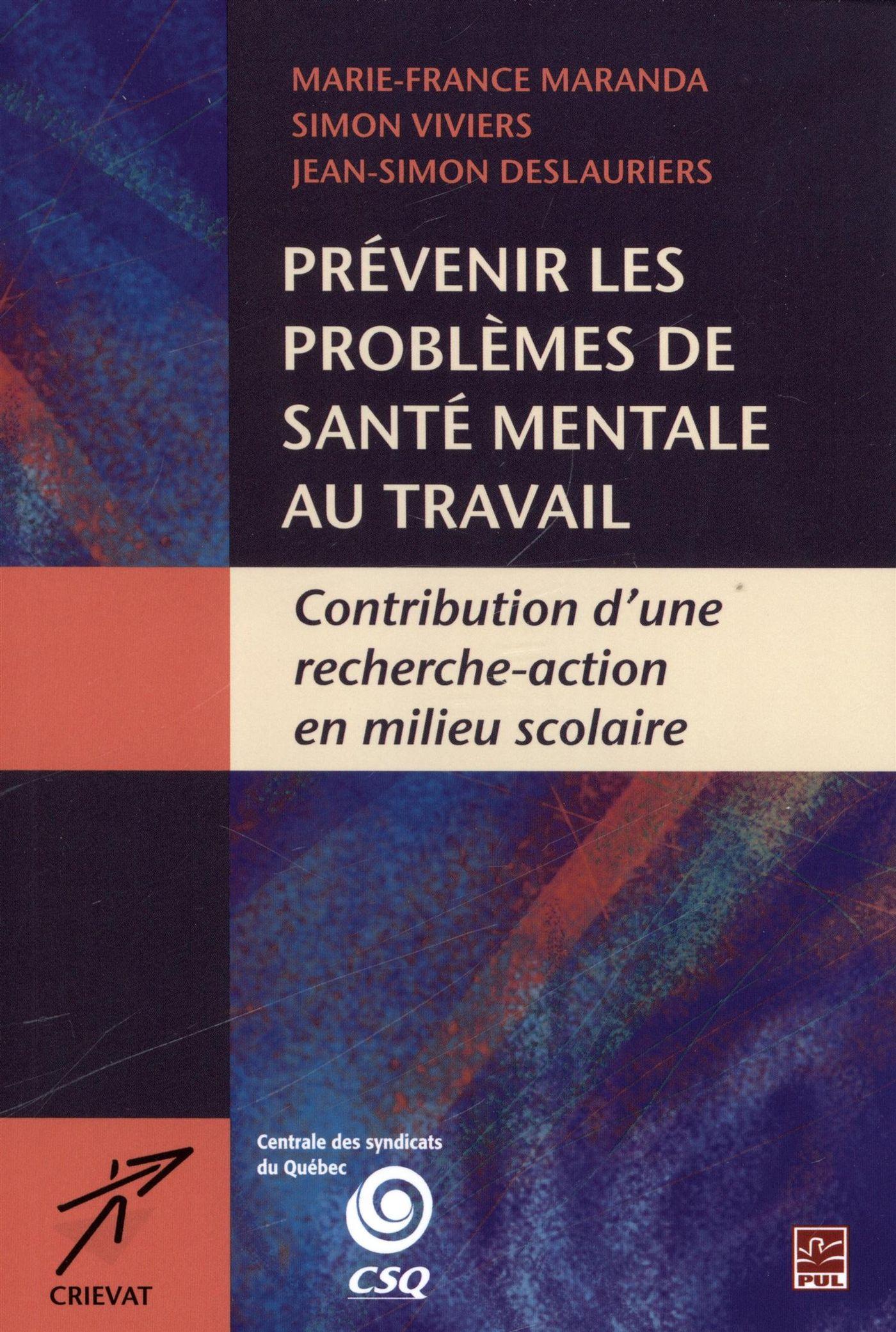 Prévenir les problèmes de santé mentale au travail