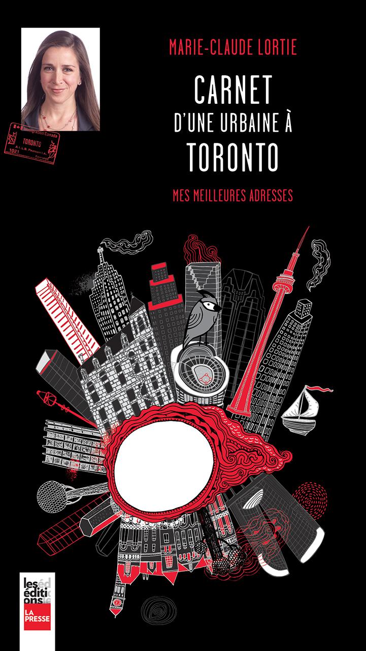 Carnet d'une urbaine à Toronto, Mes meilleures adresses