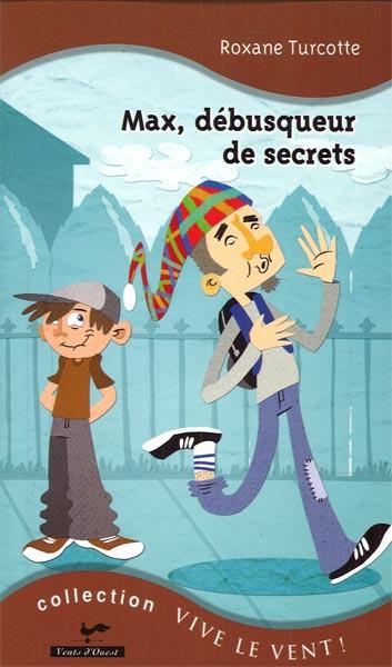 Max, débusqueur de secrets 16