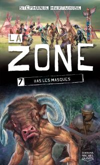 La Zone 7 - Bas les masques