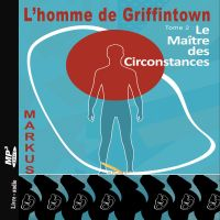 L'homme de Griffintown T2 L...