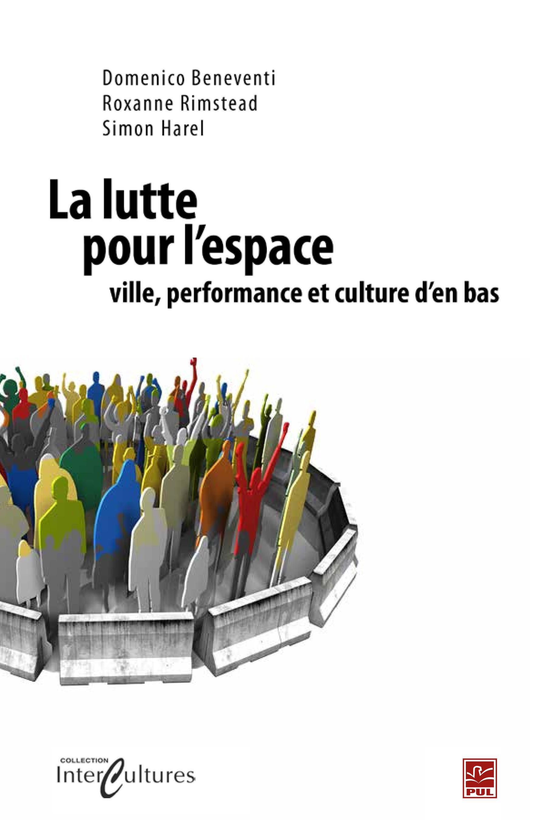 Lutte pour l'espace, ville, performance et culture d'en bas