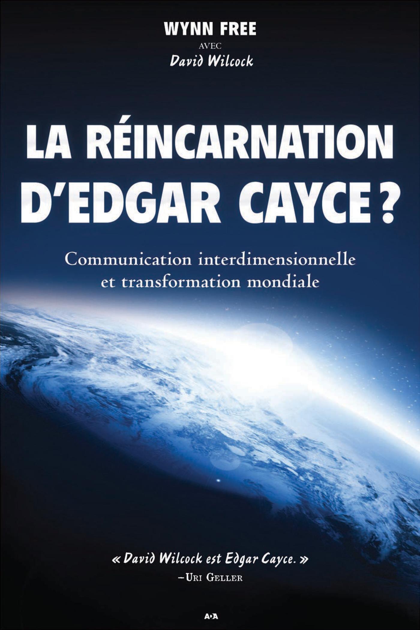 La réincarnation d'Edgar Cayce