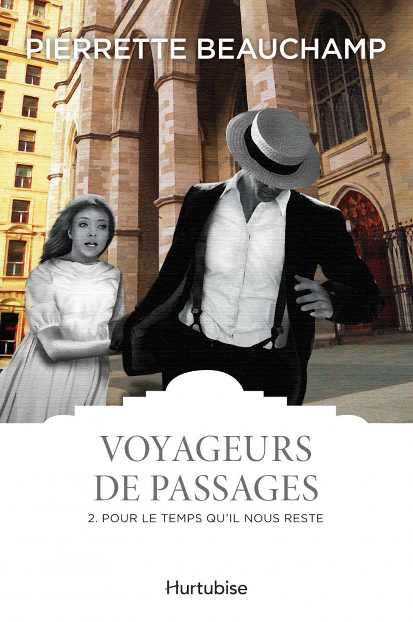 Voyageurs de passages T2 - Pour le temps qu'il nous reste