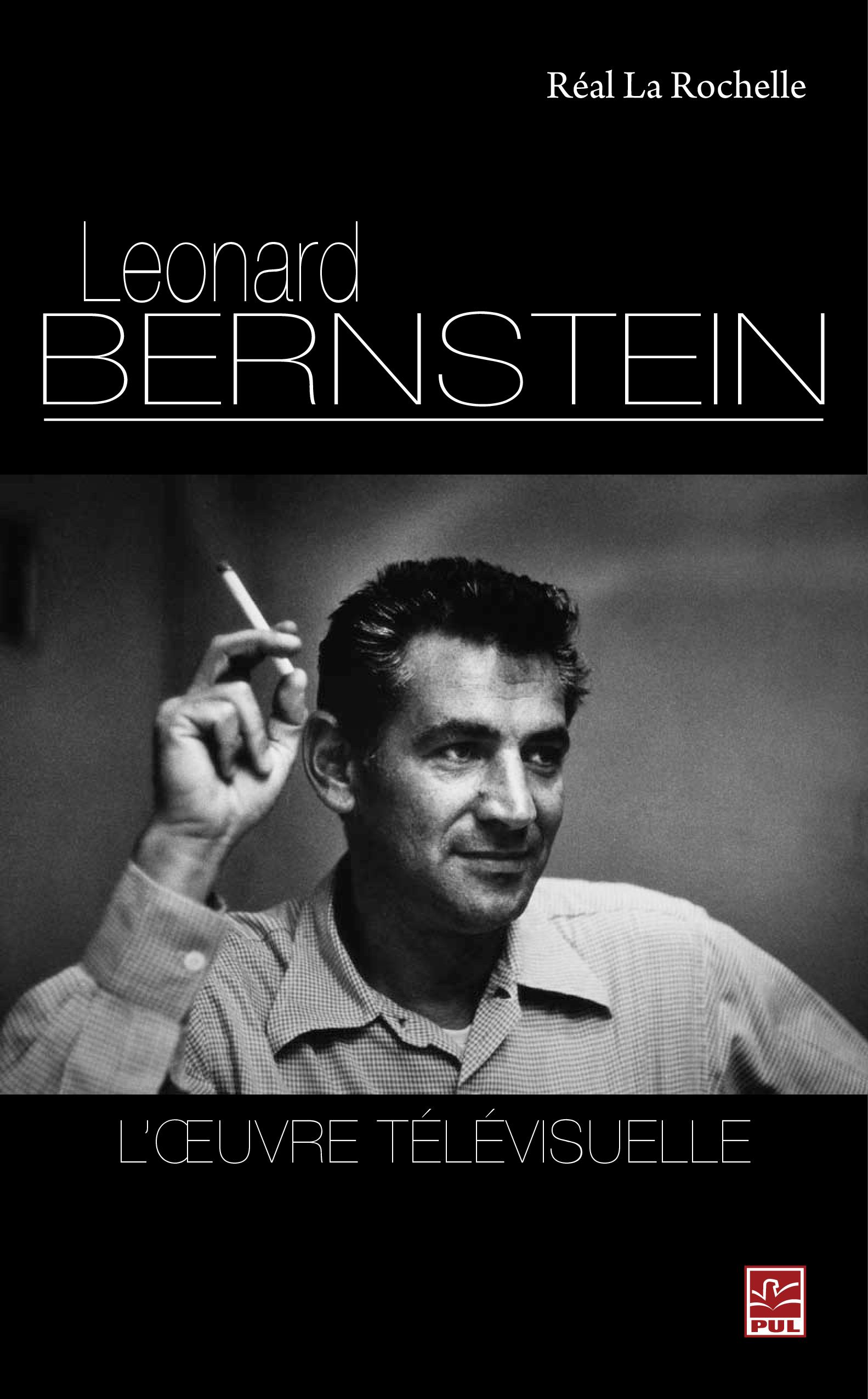 Léonard Bernstein : L'oeuvr...