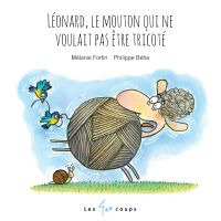 Léonard, le mouton qui ne voulait pas être tricoté