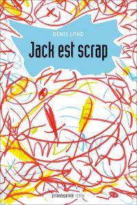 Jack est scrap