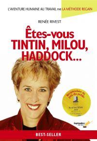 Êtes-vous Tintin, Milou, Ha...