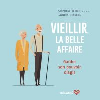Image de couverture (Vieillir, la belle affaire)