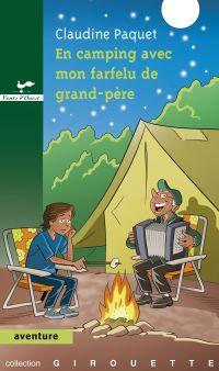 En camping avec mon farfelu...