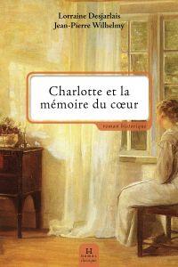 Charlotte et la mémoire du cœur