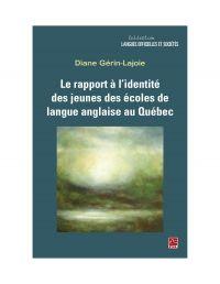 Le rapport à l'identité des jeunes des écoles de langue anglaise au Québec