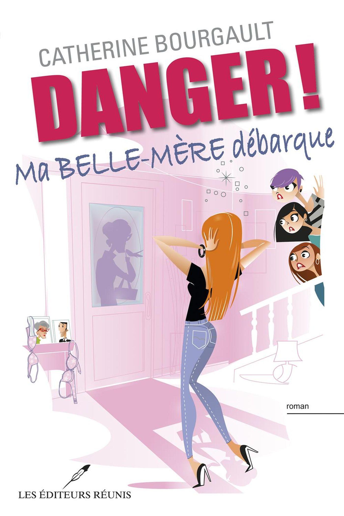 Danger !  Ma belle-mère débarque