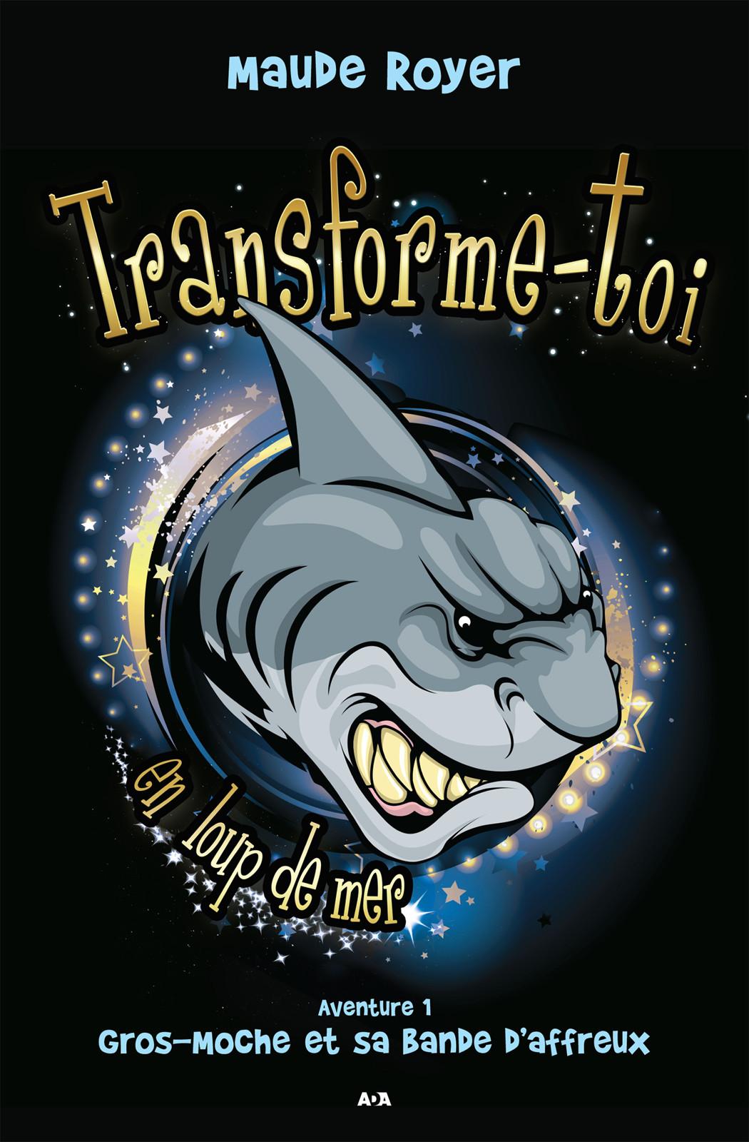 Transforme-toi en loup de mer