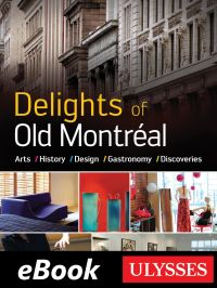Delights of Old Montréal Ar...