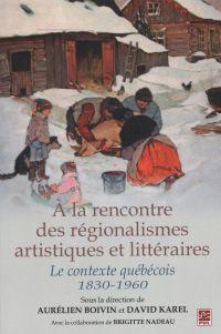 Image de couverture (A la rencontre des régionalismes artistiques et littéraires)