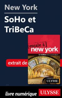 New York - SoHo et TriBeCa