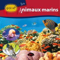 As-tu vu? les animaux marins