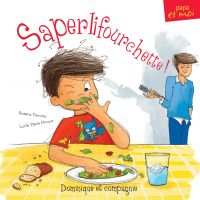 Saperlifourchette!