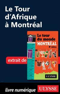 Le Tour d'Afrique à Montréal