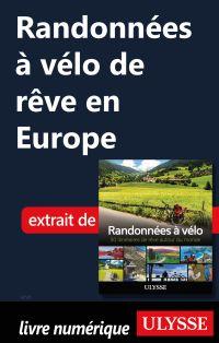 Randonnées à vélo de rêve en Europe