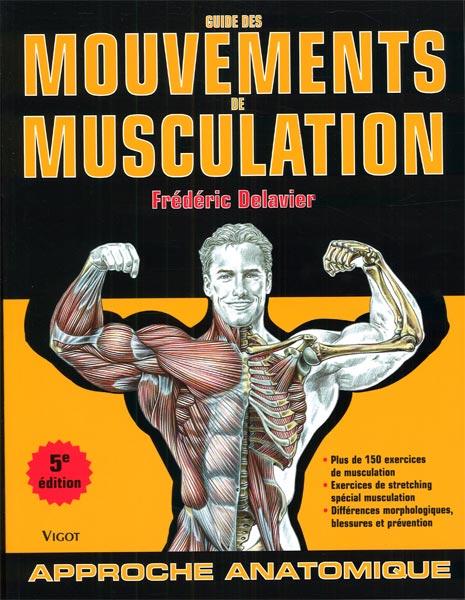 Guide des mouvements de musculation 5e édition