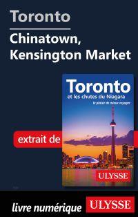 Toronto - Chinatown, Kensin...