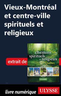 Vieux-Montréal et centre-vi...